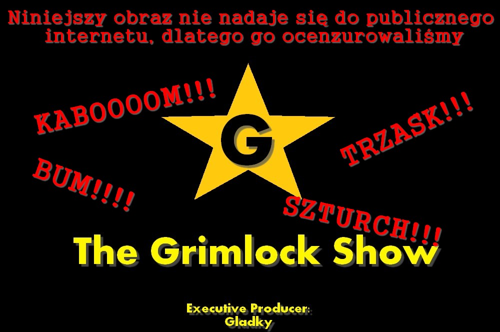 The Grimlock Show iNTERMISSION