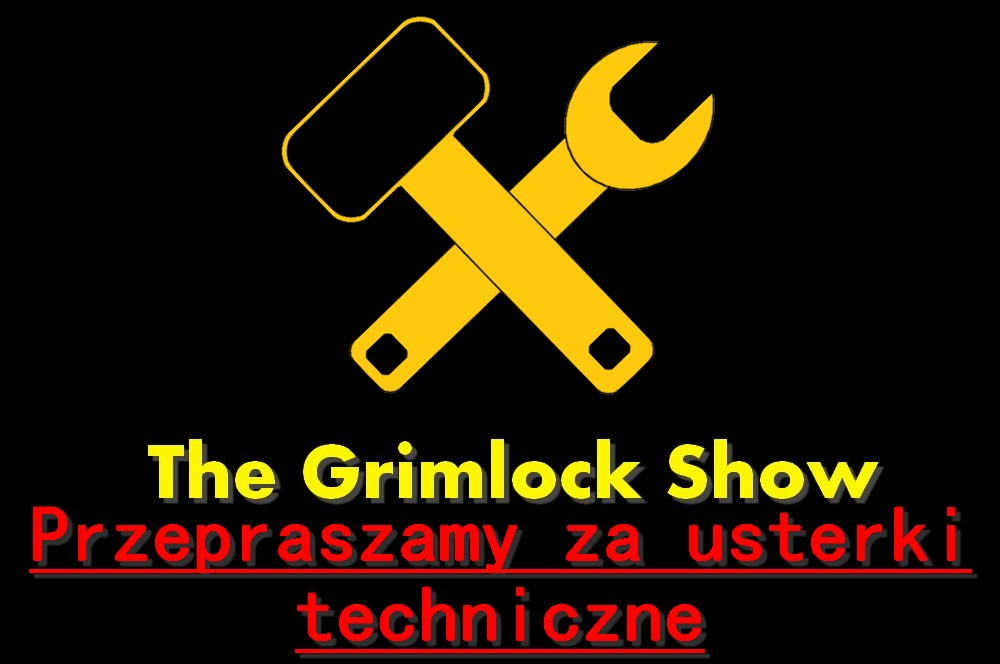 The Grimlock Show technical difficulties