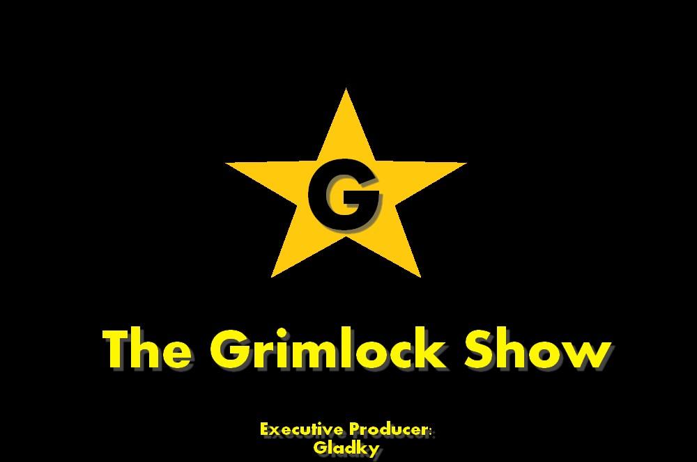 The Grimlock Show Intro