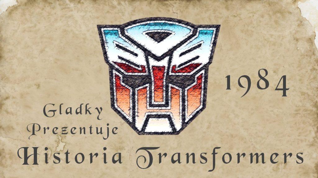 Historia Transformers Część I