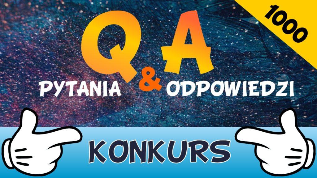 Q&A konkurs 1000 subów